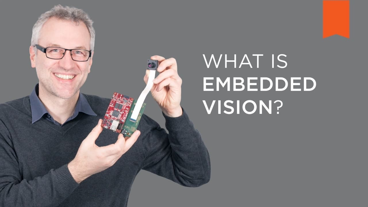 视频:什么是嵌入式视觉